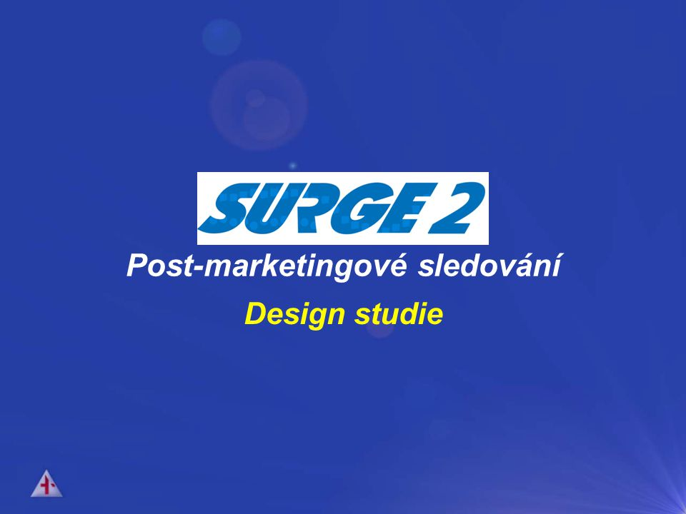 SURGE 2 Post-marketingové sledování