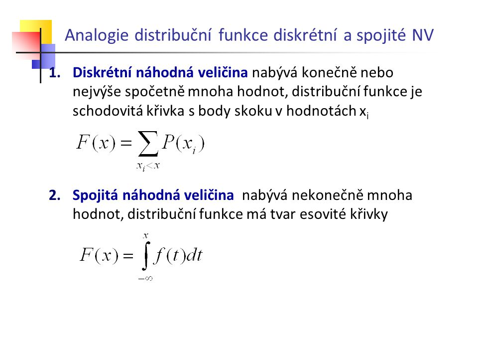 Analogie distribuční funkce diskrétní a spojité NV