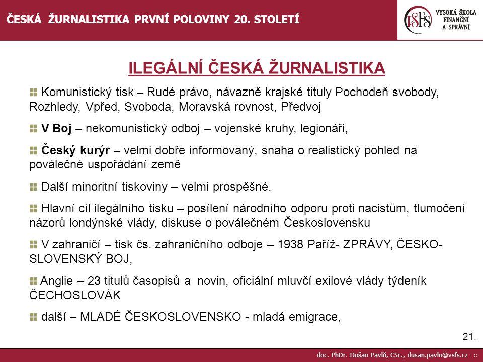 ILEGÁLNÍ ČESKÁ ŽURNALISTIKA