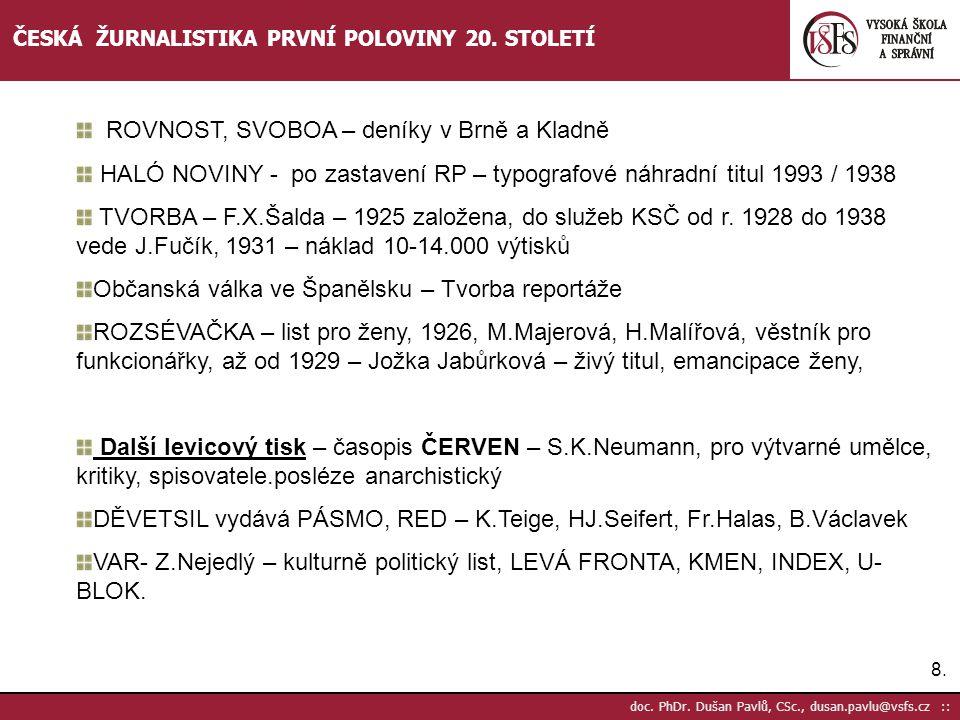 ROVNOST, SVOBOA – deníky v Brně a Kladně