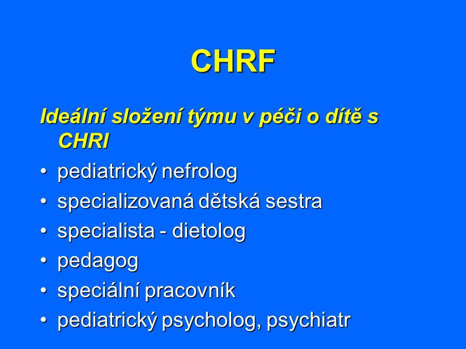 CHRF Ideální složení týmu v péči o dítě s CHRI pediatrický nefrolog