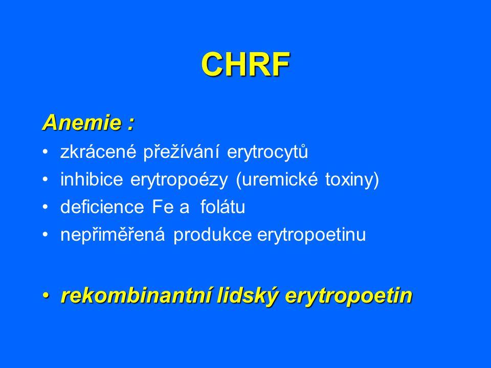 CHRF Anemie : rekombinantní lidský erytropoetin