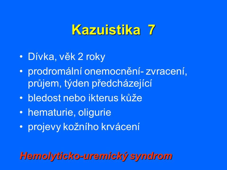 Kazuistika 7 Dívka, věk 2 roky