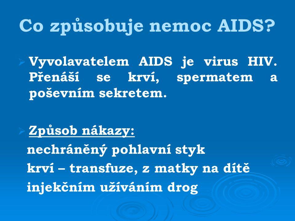 Co způsobuje nemoc AIDS
