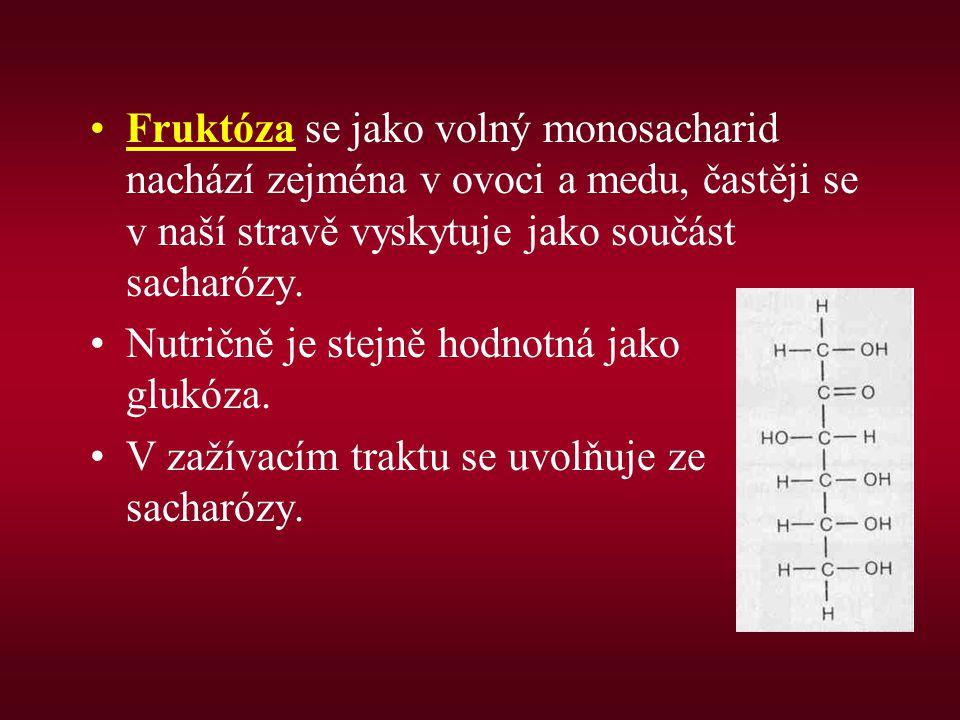Fruktóza se jako volný monosacharid nachází zejména v ovoci a medu, častěji se v naší stravě vyskytuje jako součást sacharózy.