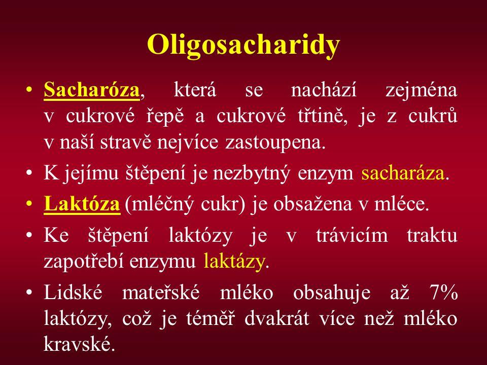 Oligosacharidy Sacharóza, která se nachází zejména v cukrové řepě a cukrové třtině, je z cukrů v naší stravě nejvíce zastoupena.