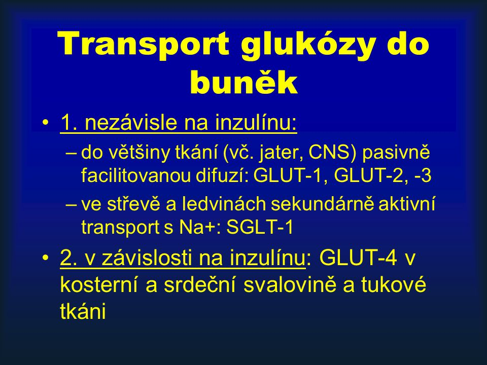 Transport glukózy do buněk