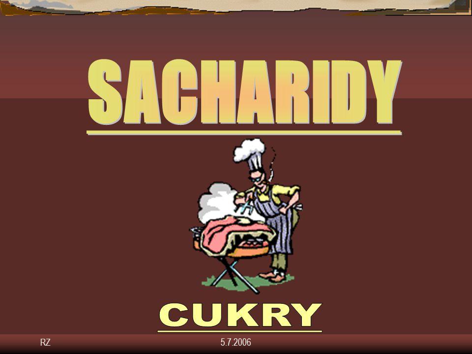 SACHARIDY CUKRY RZ 5.7.2006