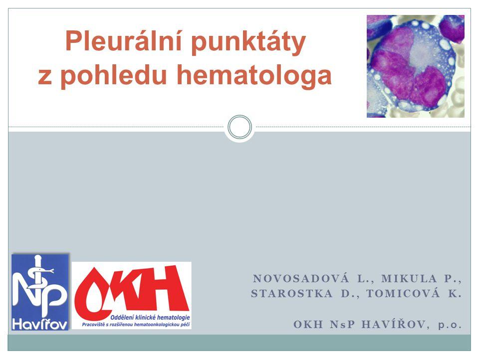 Pleurální punktáty z pohledu hematologa