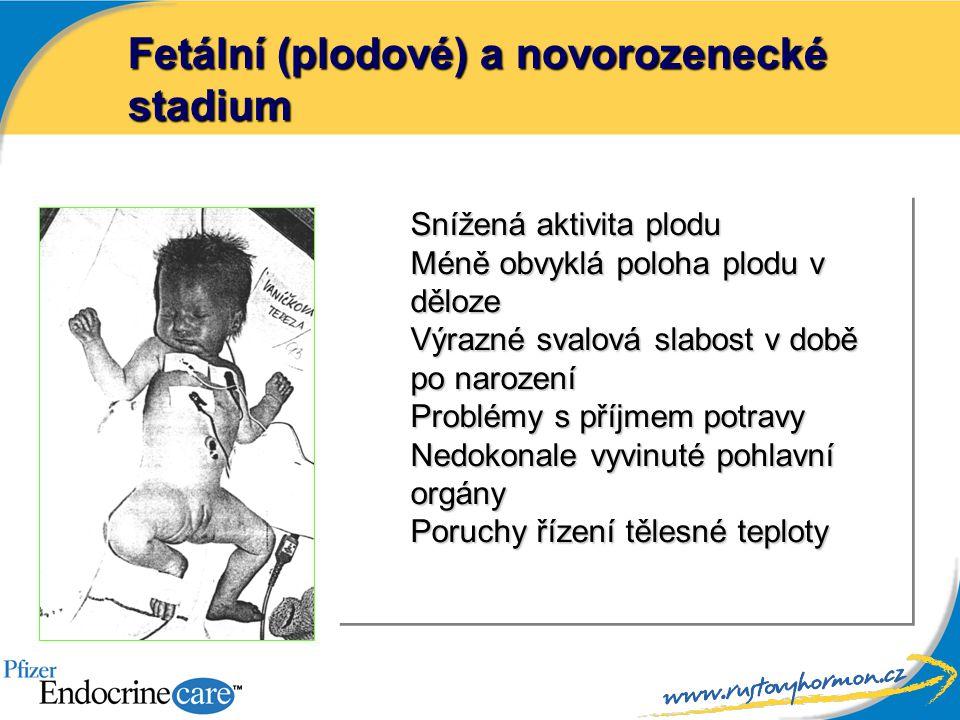 Fetální (plodové) a novorozenecké stadium