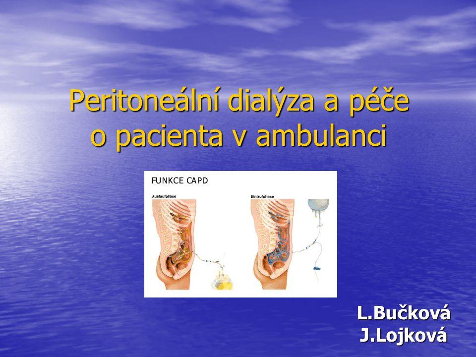 Peritoneální dialýza a péče o pacienta v ambulanci
