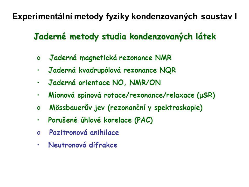 Experimentální metody fyziky kondenzovaných soustav I