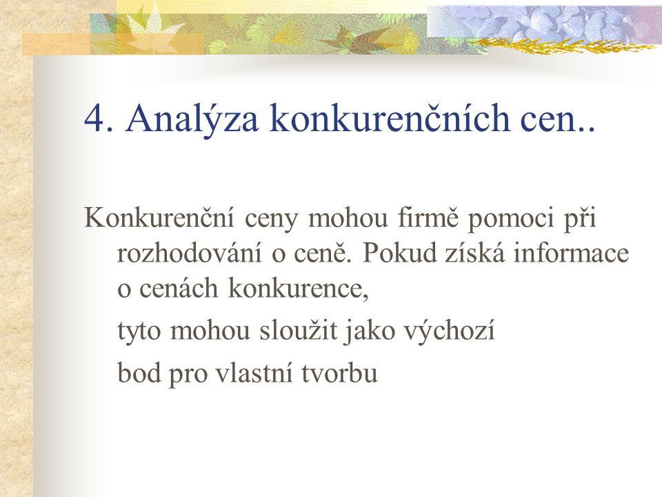 4. Analýza konkurenčních cen..