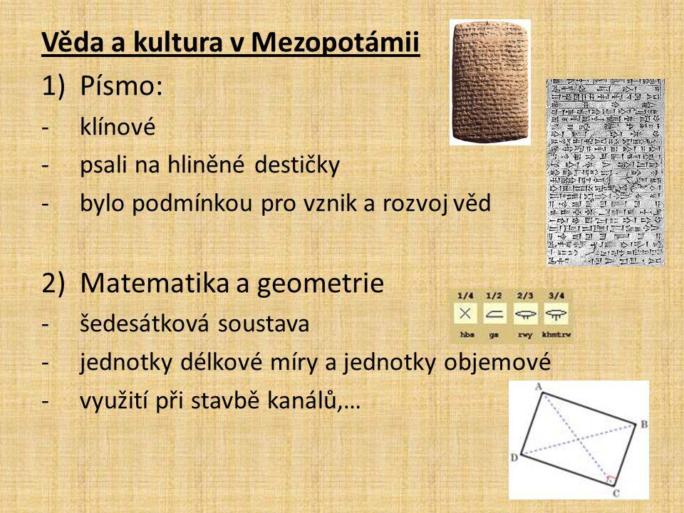 Věda a kultura v Mezopotámii Písmo: