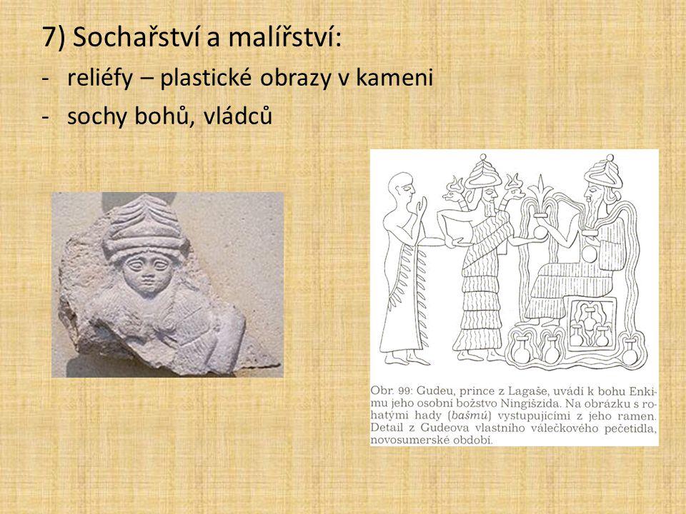 7) Sochařství a malířství: