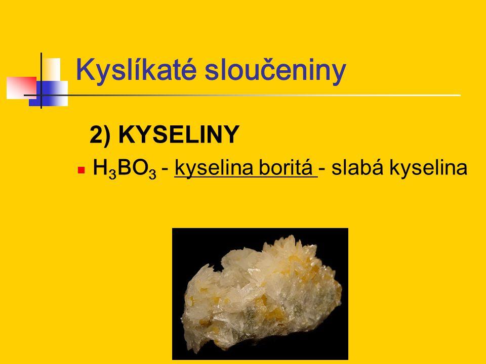 Kyslíkaté sloučeniny 2) KYSELINY