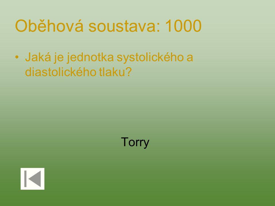 Oběhová soustava: 1000 Jaká je jednotka systolického a diastolického tlaku Torry
