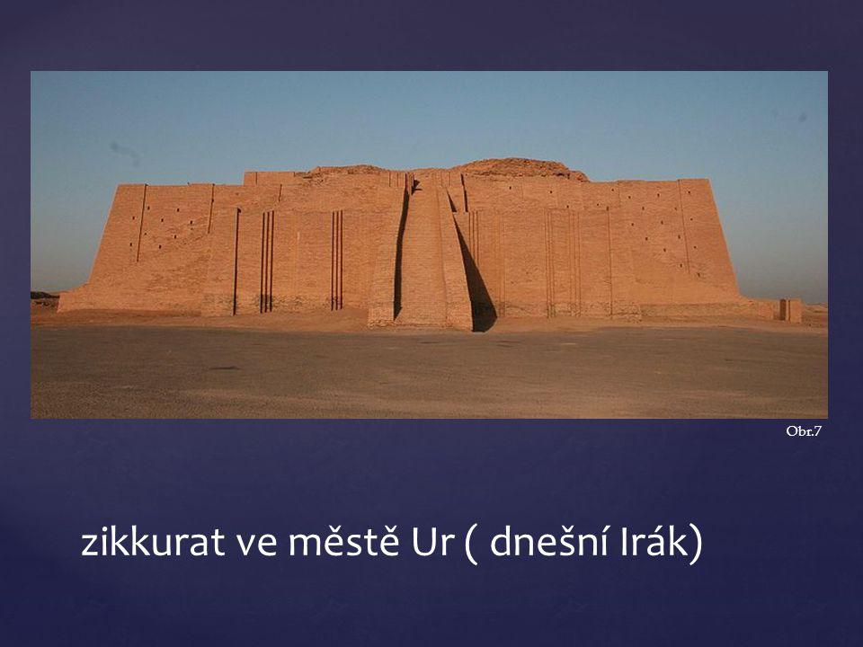 zikkurat ve městě Ur ( dnešní Irák)