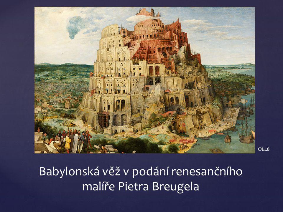Babylonská věž v podání renesančního malíře Pietra Breugela