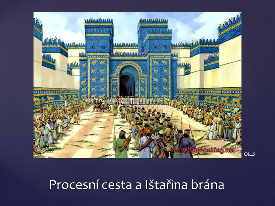 Procesní cesta a Ištařina brána