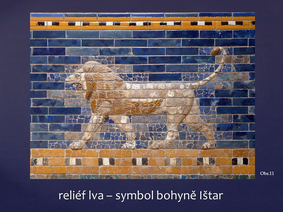 reliéf lva – symbol bohyně Ištar