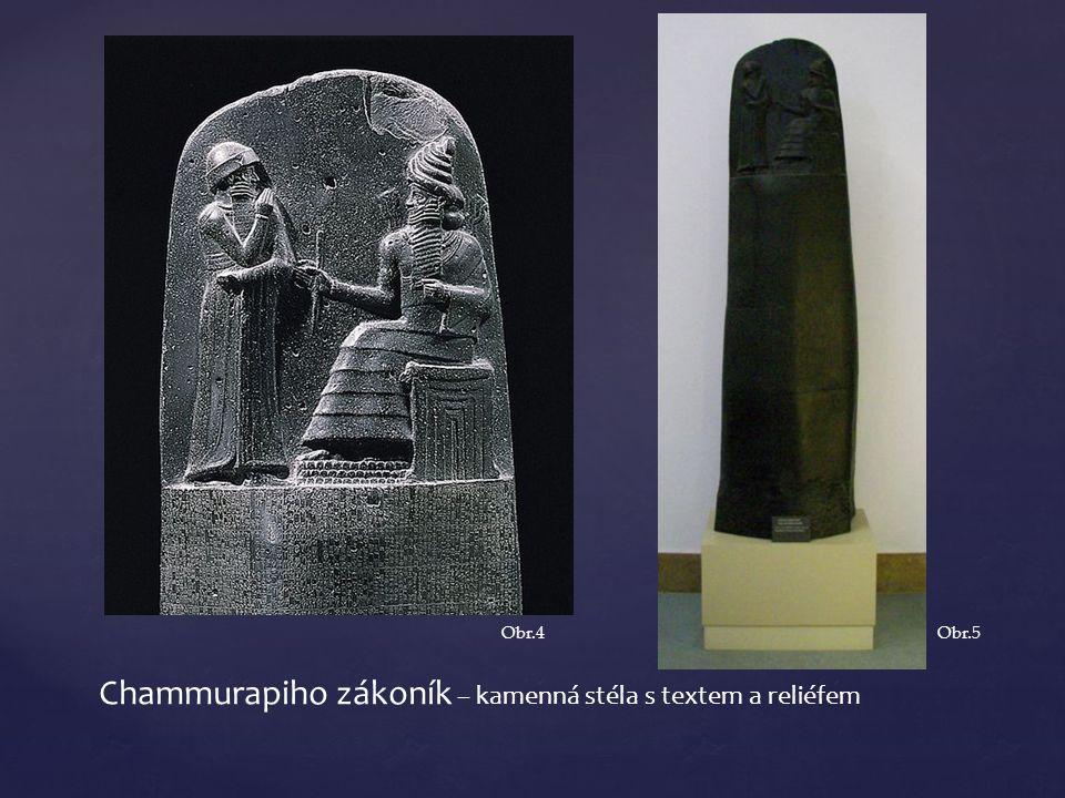 Chammurapiho zákoník – kamenná stéla s textem a reliéfem