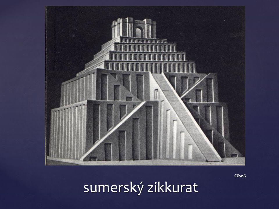 sumerský zikkurat Obr.6