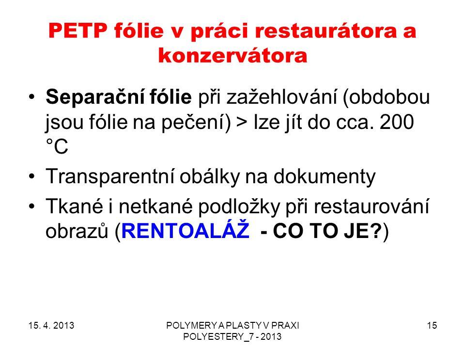 PETP fólie v práci restaurátora a konzervátora