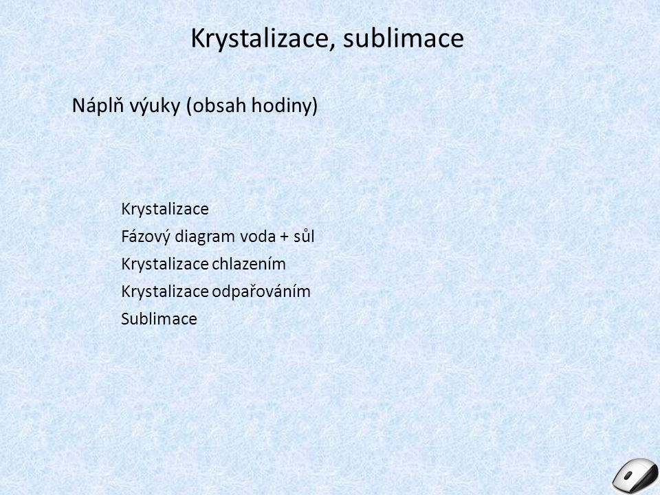 Krystalizace, sublimace