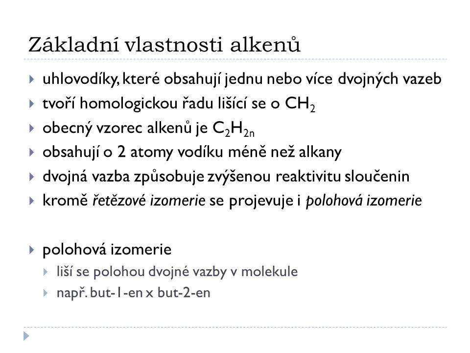 Základní vlastnosti alkenů