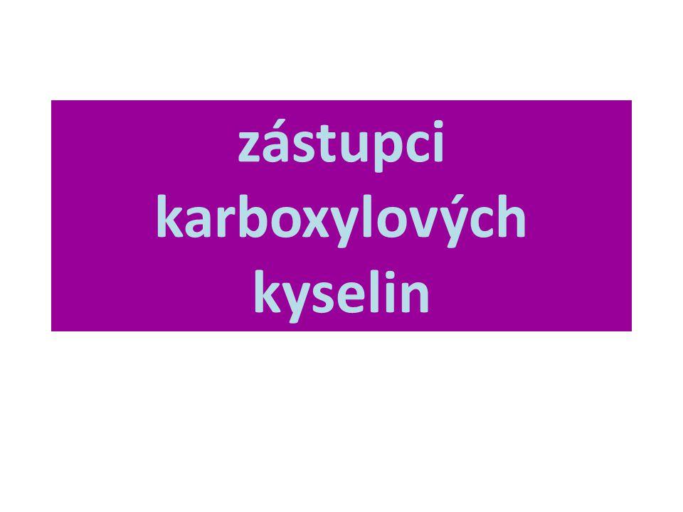 zástupci karboxylových kyselin