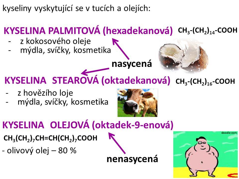 KYSELINA PALMITOVÁ (hexadekanová)