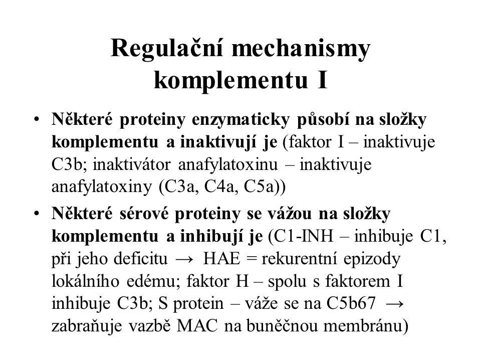 Regulační mechanismy komplementu I