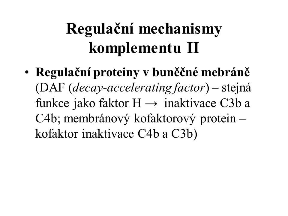 Regulační mechanismy komplementu II