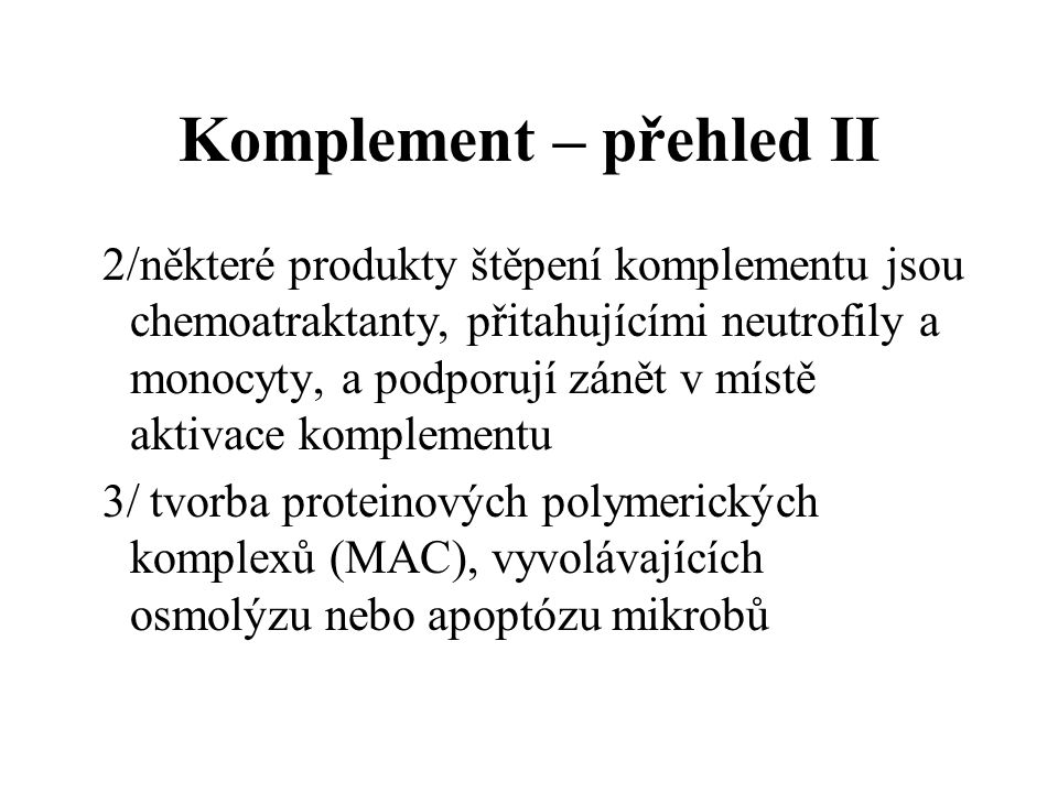 Komplement – přehled II