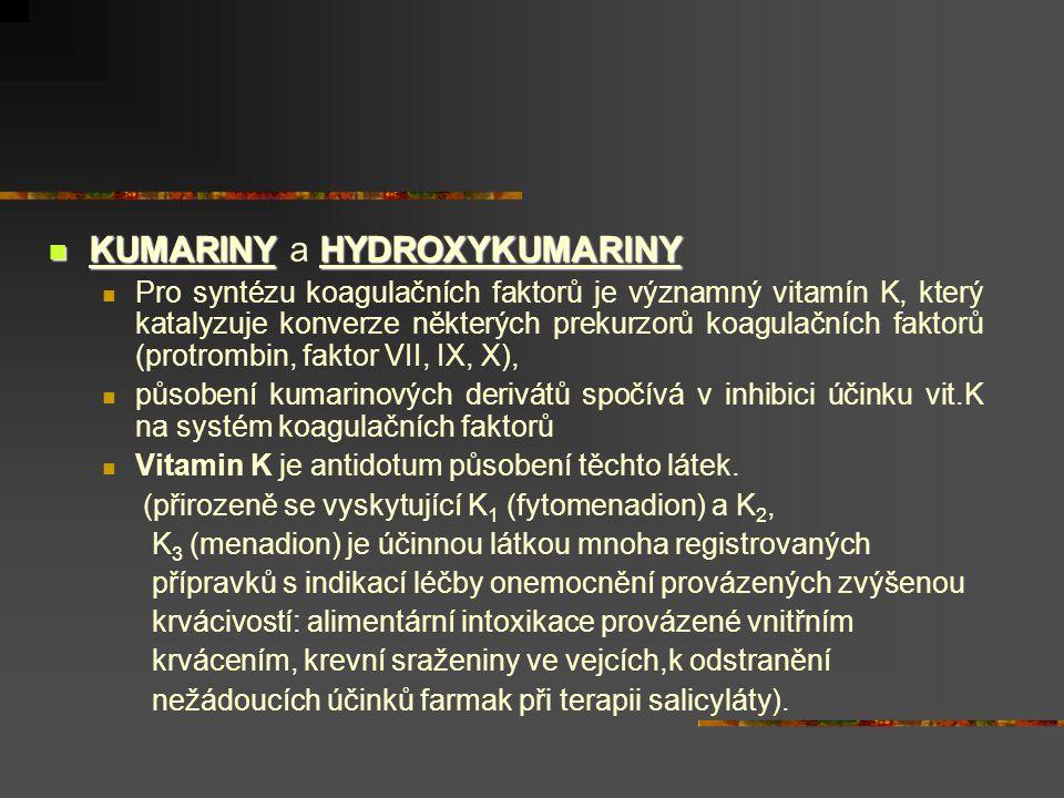 KUMARINY a HYDROXYKUMARINY