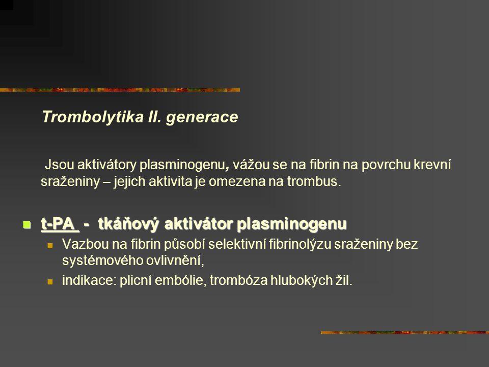 Trombolytika II. generace