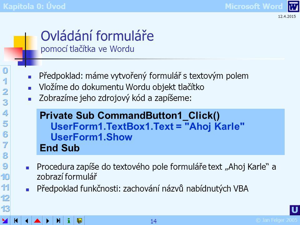 Ovládání formuláře pomocí tlačítka ve Wordu