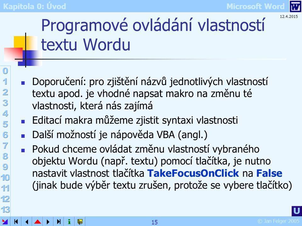 Programové ovládání vlastností textu Wordu