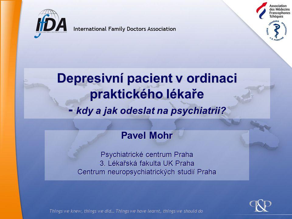 Depresivní pacient v ordinaci praktického lékaře - kdy a jak odeslat na psychiatrii