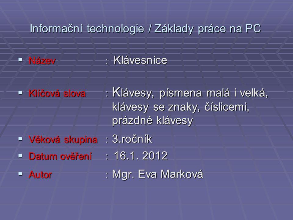 Informační technologie / Základy práce na PC