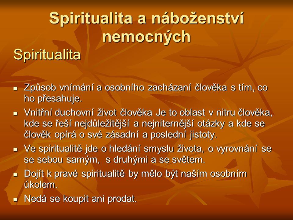 Spiritualita a náboženství nemocných