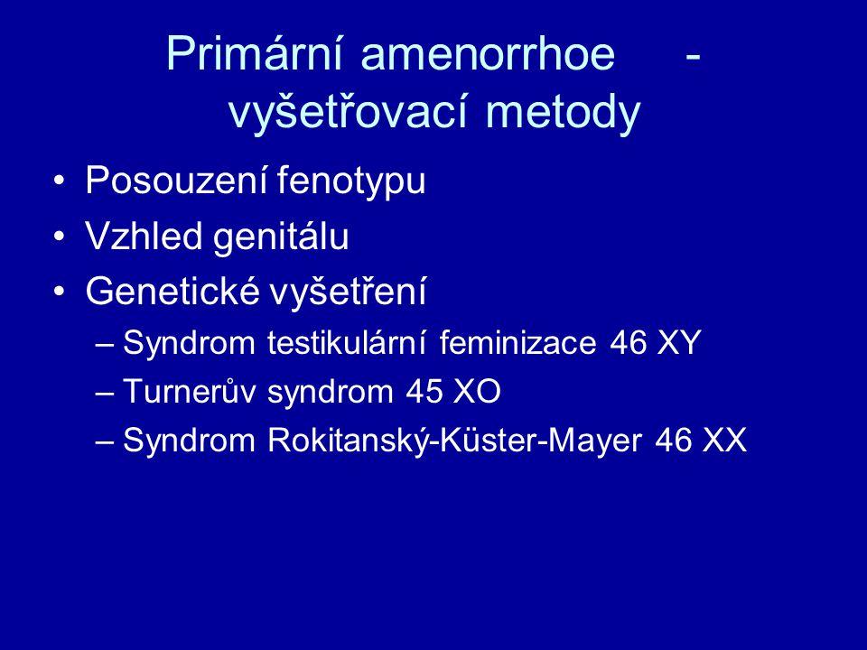 Primární amenorrhoe - vyšetřovací metody