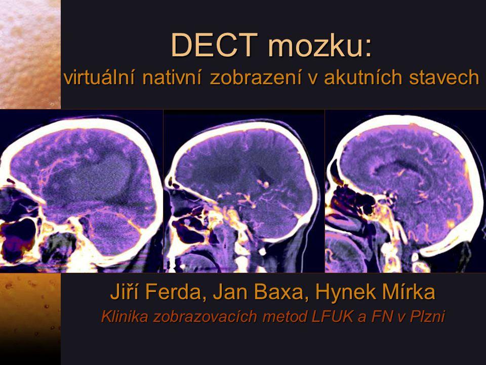 DECT mozku: virtuální nativní zobrazení v akutních stavech