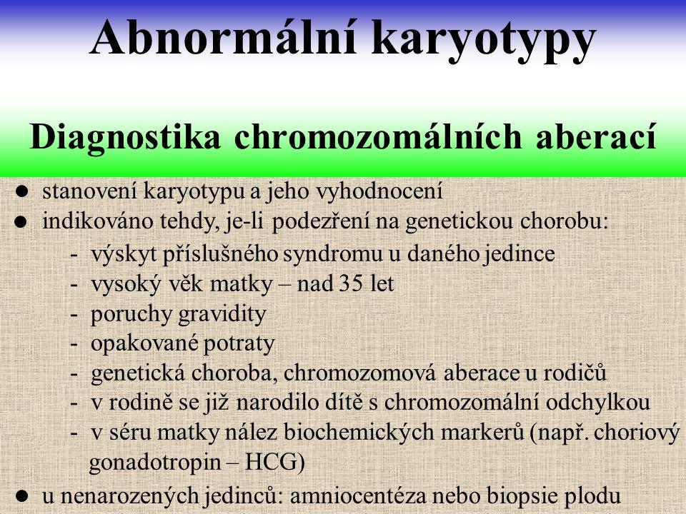 Diagnostika chromozomálních aberací