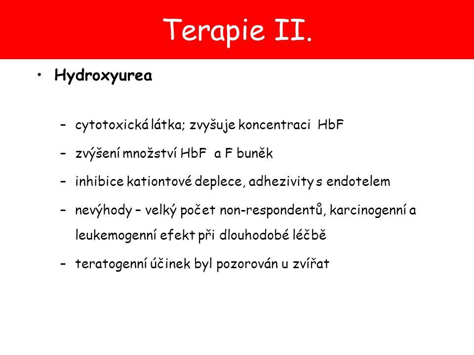 Terapie II. Hydroxyurea cytotoxická látka; zvyšuje koncentraci HbF