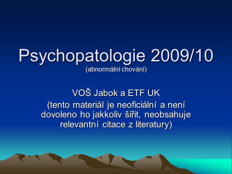 Psychopatologie 2009/10 (abnormální chování)