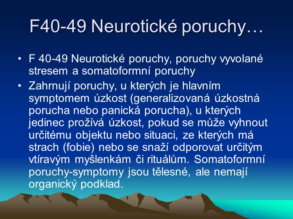 F40-49 Neurotické poruchy…