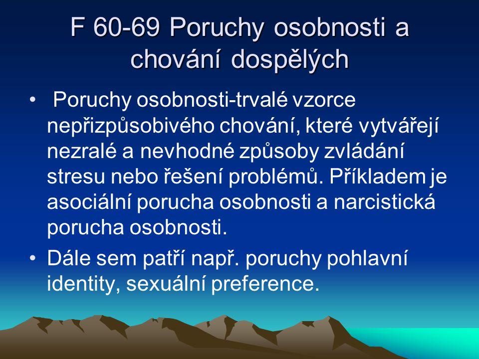 F 60-69 Poruchy osobnosti a chování dospělých
