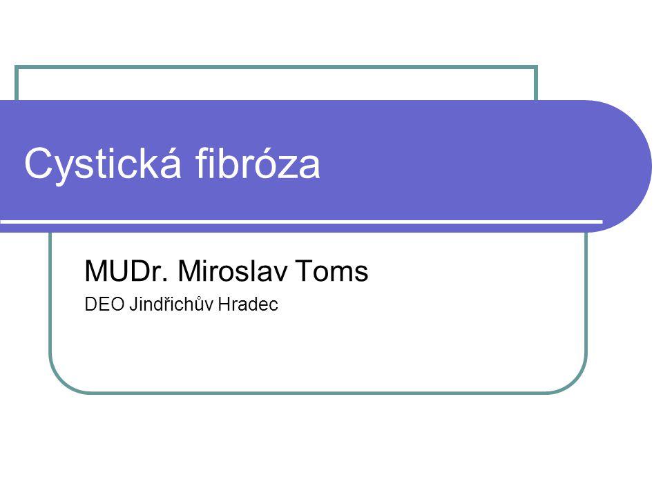 MUDr. Miroslav Toms DEO Jindřichův Hradec